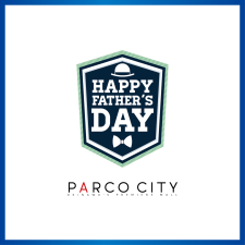 《HAPPY FATHER'S DAY》PARCO CITYの父の日ギフト