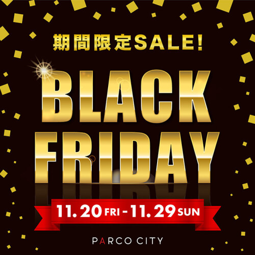 PARCO CITY《BLACK FRIDAY》セール